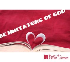 Be imitators of god clipart freeuse library 33 Best Be Imitators - Ephesians 5:1-2 images in 2014 | Ephesians 5 ... freeuse library