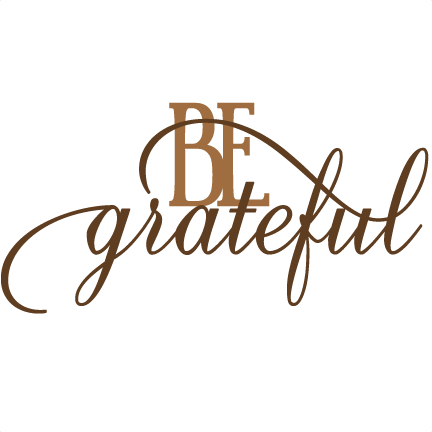 Be thankful clipart free graphic freeuse library Be Grateful SVG cut files for scrapbooking thanksgiving words ... graphic freeuse library