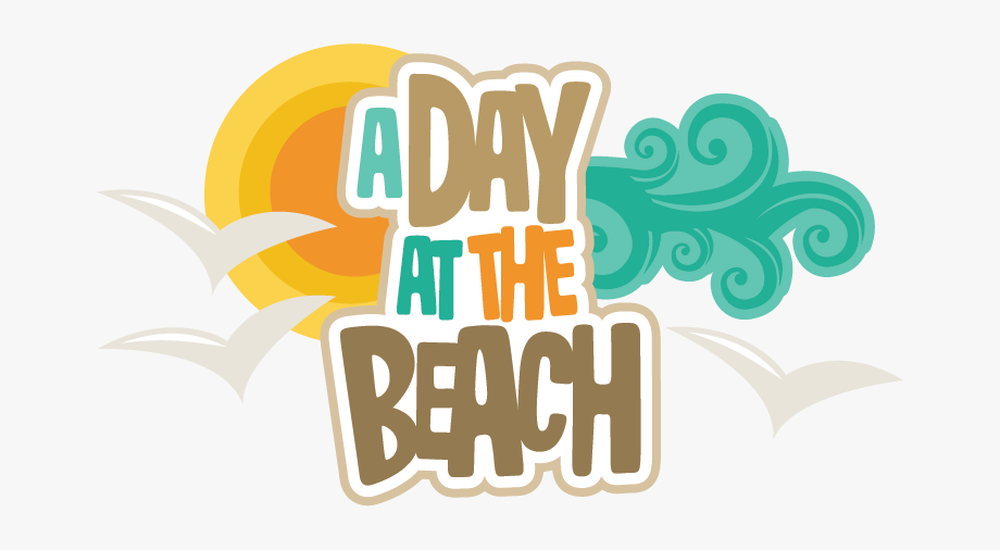Beach day clipart banner royalty free download A Day At The Beach Clipart - Day At The Beach Clipart #316800 - Free ... banner royalty free download