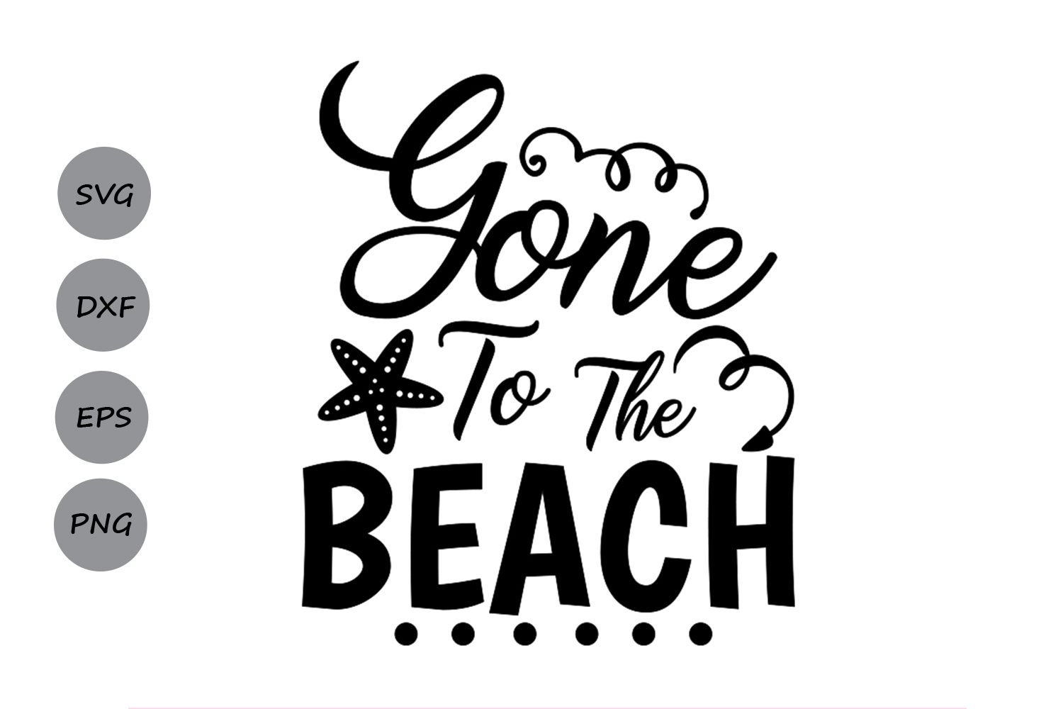 Beach holiday sayings clipart jpg freeuse stock Gone To The Beach SVG, Summer SVG, Beach SVG, Summer Beach Svg, Summer  Sayings Svg, Summer Vacation, Silhouette Cricut Files, Cutting Files. jpg freeuse stock