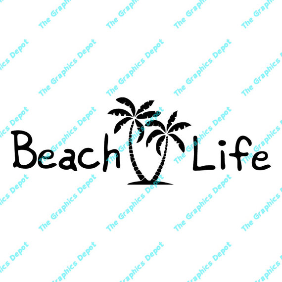 Beach life clipart image royalty free download Beach Life - Palm Tree - svg, dxf, pdf, eps, ai files - Digital Cut ... image royalty free download