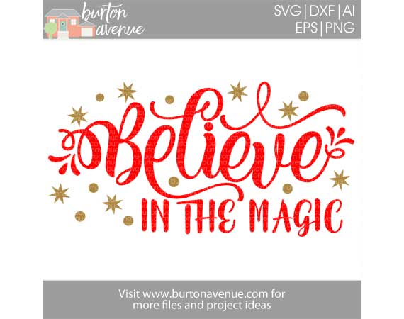 Believe in the magic of christmas clipart picture freeuse stock Believe in the Magic Cut File - SVG, EPS, AI, DXF, PNG picture freeuse stock