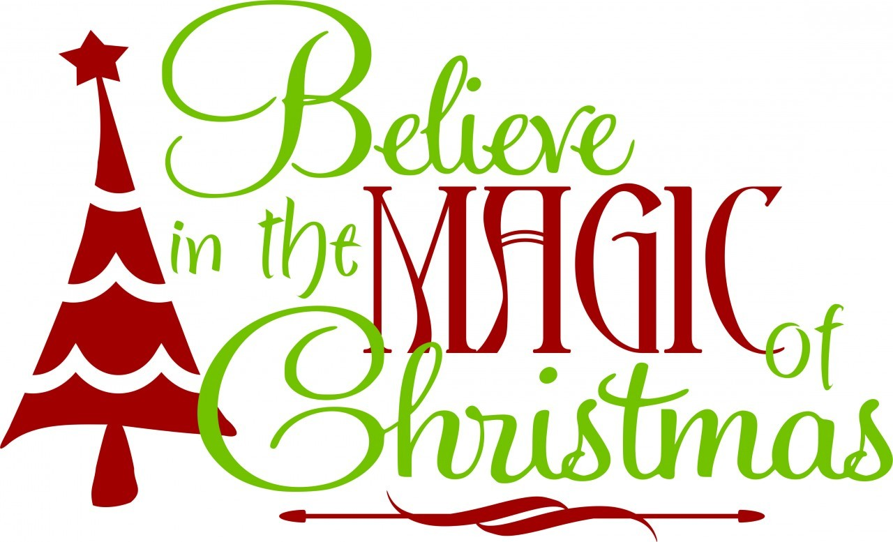 Believe in the magic of christmas clipart vector freeuse download Christmas Quotes Magic Believe | Ideas Christmas Decorating vector freeuse download