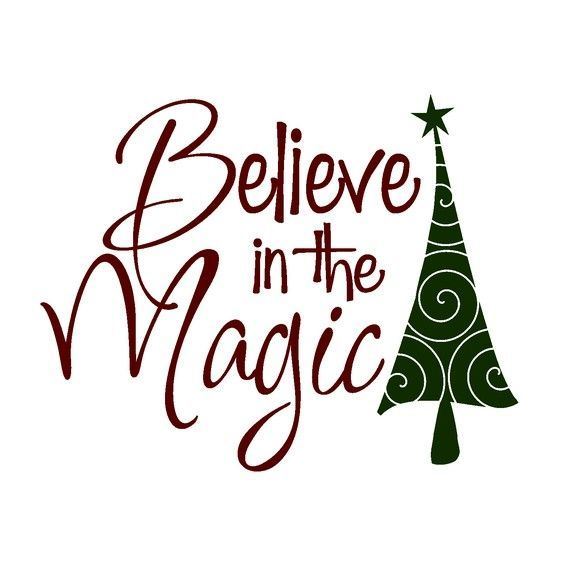 Believe in the magic of christmas clipart jpg black and white stock 22 Awesome christmas believe clipart | Making the Cut | Christmas ... jpg black and white stock