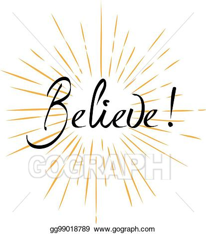 Believe it clipart black and white stock EPS Vector - Believe. Stock Clipart Illustration gg99018789 - GoGraph black and white stock