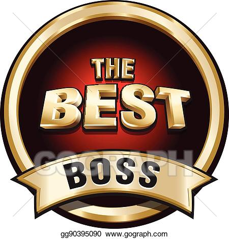 Best boss clipart graphic download EPS Illustration - The best boss shiny gold badge sign. Vector ... graphic download