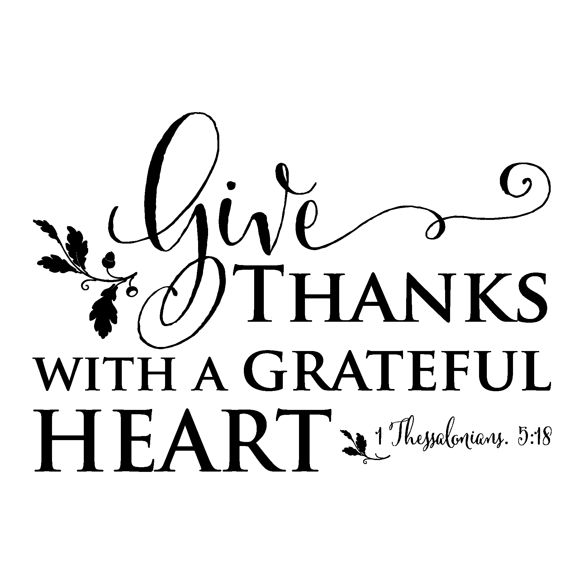 Thanksgiving quote clipart graphic free library give thanks with a grateful heart religious decal | crafts ... graphic free library