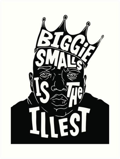 Biggie smalls clipart clipart download \'Biggie Smalls is the Illest\' Art Print by THENandNOW clipart download