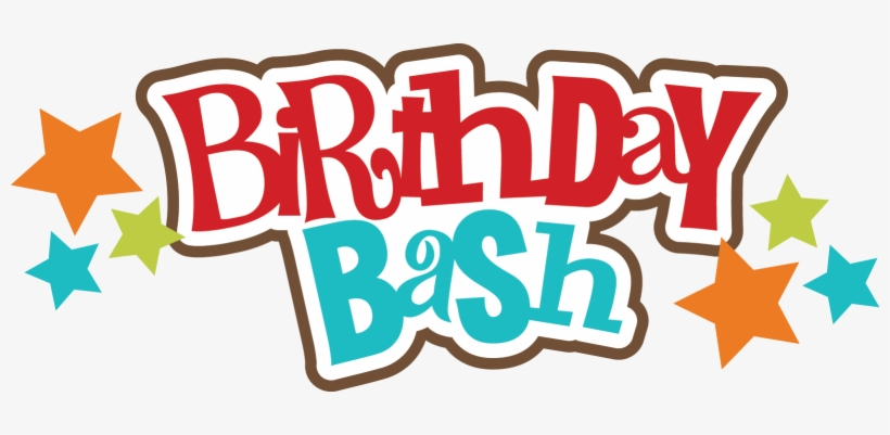 Birthday bash clipart svg library library Birthday Bash Png - Birthday Bash Text PNG Image | Transparent PNG ... svg library library