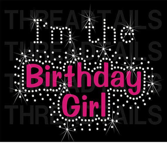 Birthday bling clipart png library stock I\'m the Birthday Girl Rhinestone Bling T-shirt | Cute, bling tee for ... png library stock