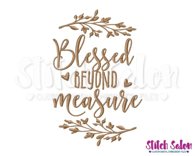 Blessed beyond measure clipart royalty free Blessed Beyond Measure Embroidery Design Files | Embroidered ... royalty free