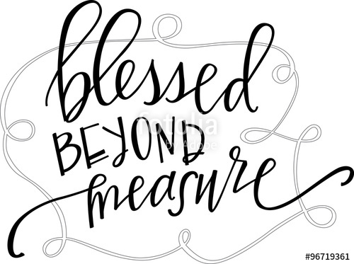 Blessed beyond measure clipart clipart royalty free download Blessed beyond measure \