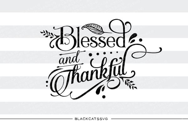 Blessed clipart svg black and white stock Blessed and thankful - SVG file Cutting File Clipart in Svg, Eps, Dxf, Png  for Cricut & Silhouette svg black and white stock