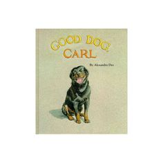Carl the dog alexandra day black and white clipart freeuse download 24 Best Good Dog Carl images in 2017 | Good dog carl, Best dogs, Dogs freeuse download