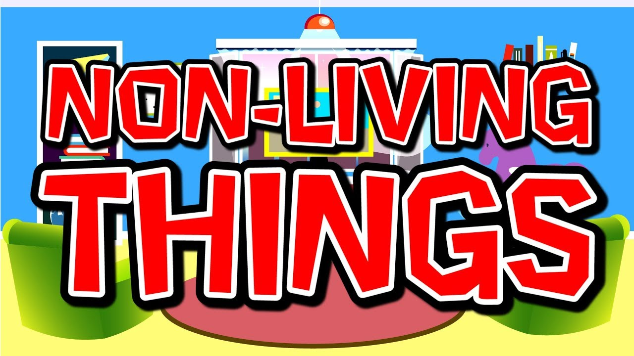 Characteristics of life clipart clipart black and white download Non-Living Things | Science Song for Kids | Elementary Life Science | Jack  Hartmann clipart black and white download