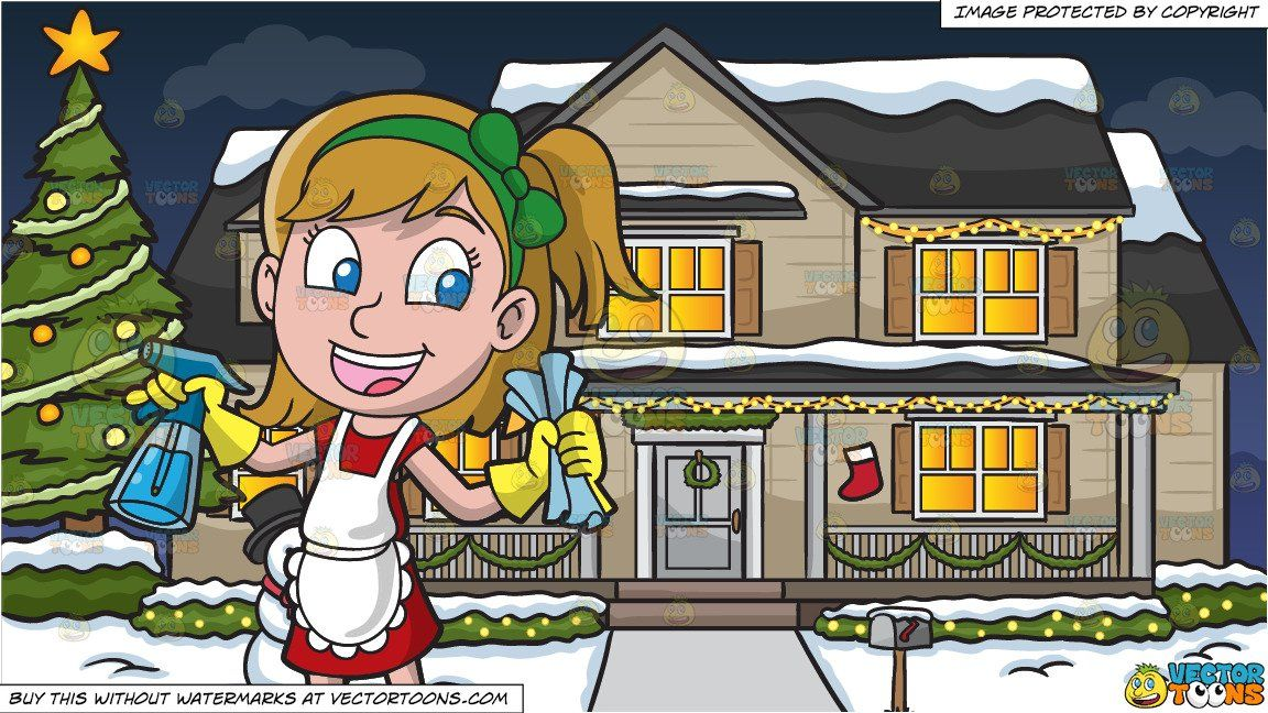 Christmas cleaning clipart picture download clipart #cartoon A Girl Cleaning The House and A House Decorated For ... picture download