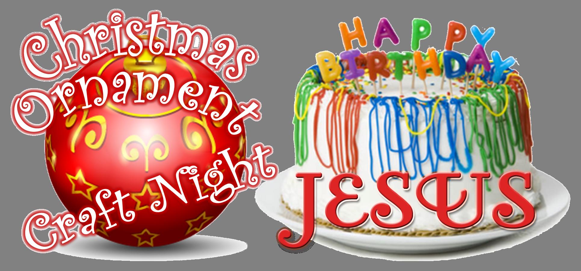 Christmas happy birthday clipart clip art transparent download Awana Christmas Ornament & Happy Birthday Jesus Night clip art transparent download