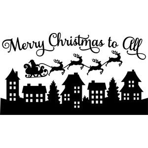 Christmas village clipart black and white banner free stock Santa merry christmas to all scene   printables   Christmas stencils ... banner free stock