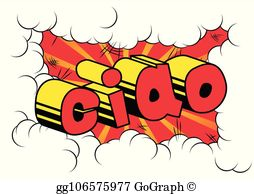 Ciao clipart image royalty free stock Ciao Clip Art - Royalty Free - GoGraph image royalty free stock
