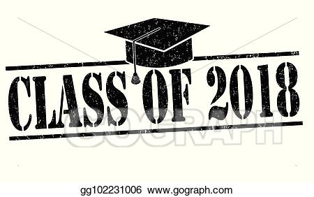 Class of 2018 black and white clipart picture freeuse Vector Illustration - Class of 2018 stamp. EPS Clipart gg102231006 ... picture freeuse