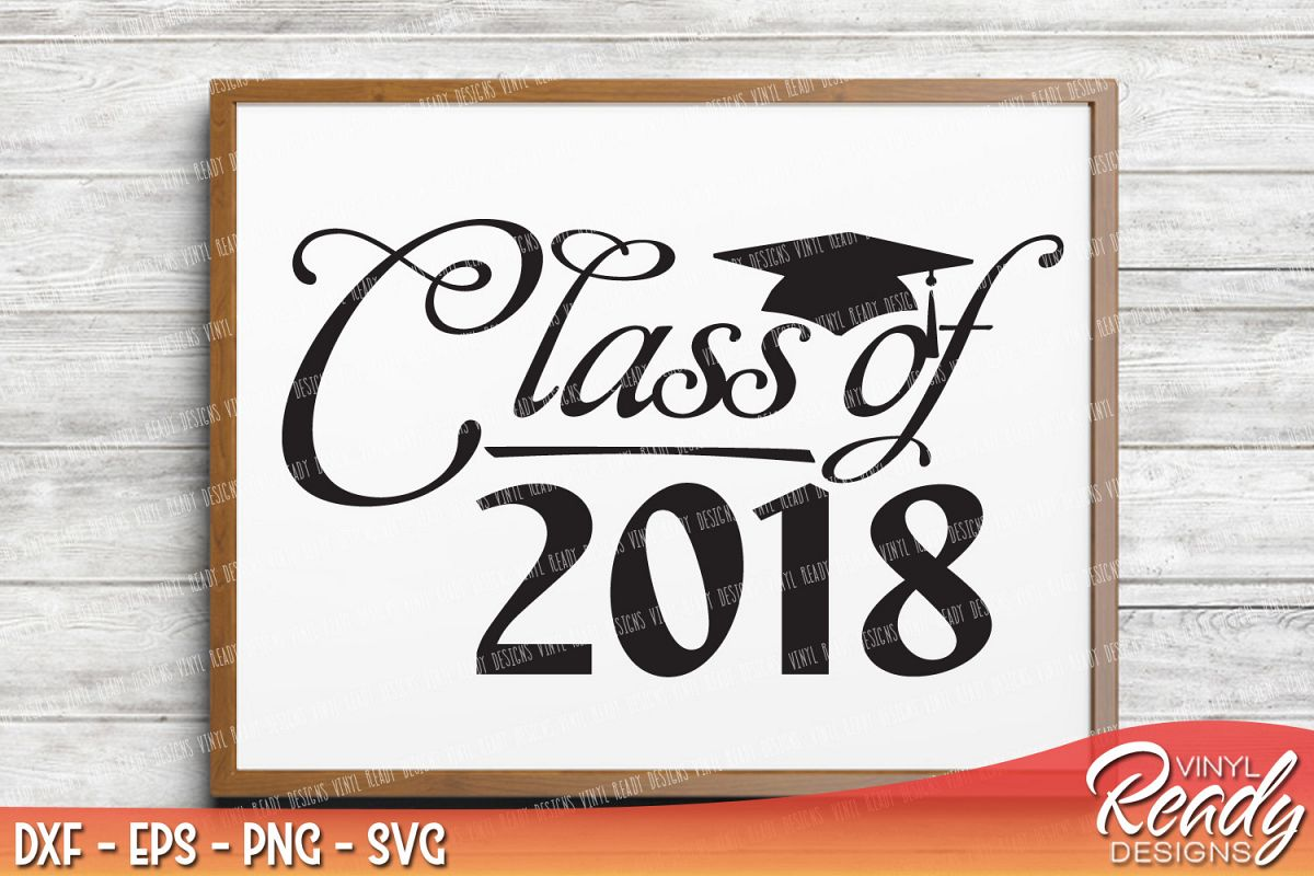 Class 2018 clipart clipart library download Graduation Class of 2018 - Vector Clip Art - Cutting Files - DXF EPS PNG SVG clipart library download