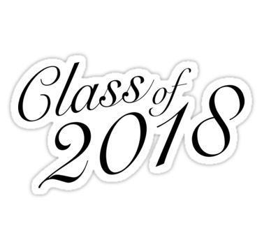 Class of 2018 black and white clipart svg freeuse download Class of 2018 Stickers. Black and white. For the high school or ... svg freeuse download