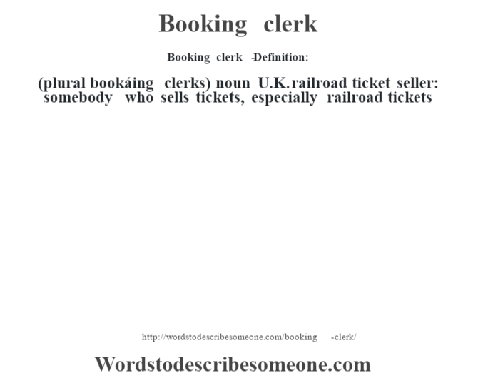 Clerk definition svg transparent Booking clerk definition | Booking clerk meaning - words to ... svg transparent