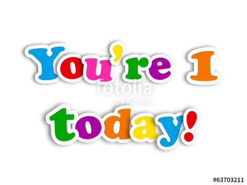 Clipart 1 year old picture transparent stock YOU'RE 1 TODAY!