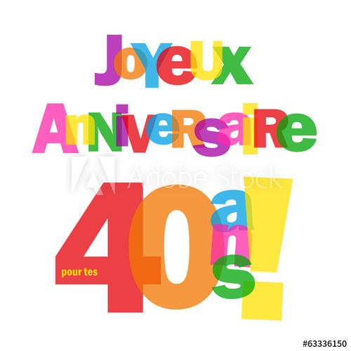 Clipart 40 ans anniversaire graphic transparent library Carte JOYEUX ANNIVERSAIRE pour tes 40 ANS ! (fête félicitations ... graphic transparent library