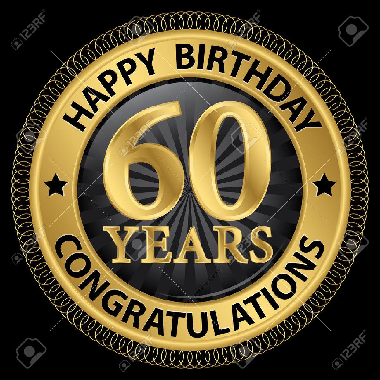 Clipart compleanno 60 anni vector 60 Anni Congratulazioni Di Buon Compleanno Etichetta Oro ... vector
