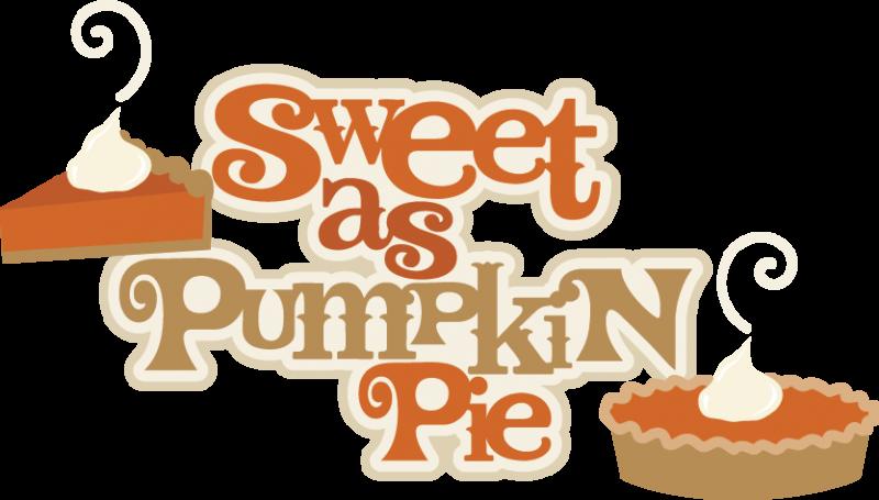 Clipart cutting pumpkin jpg free download Sweet As Pumpkin Pie SVG scrapbook title pumpkin pie svg cut file ... jpg free download