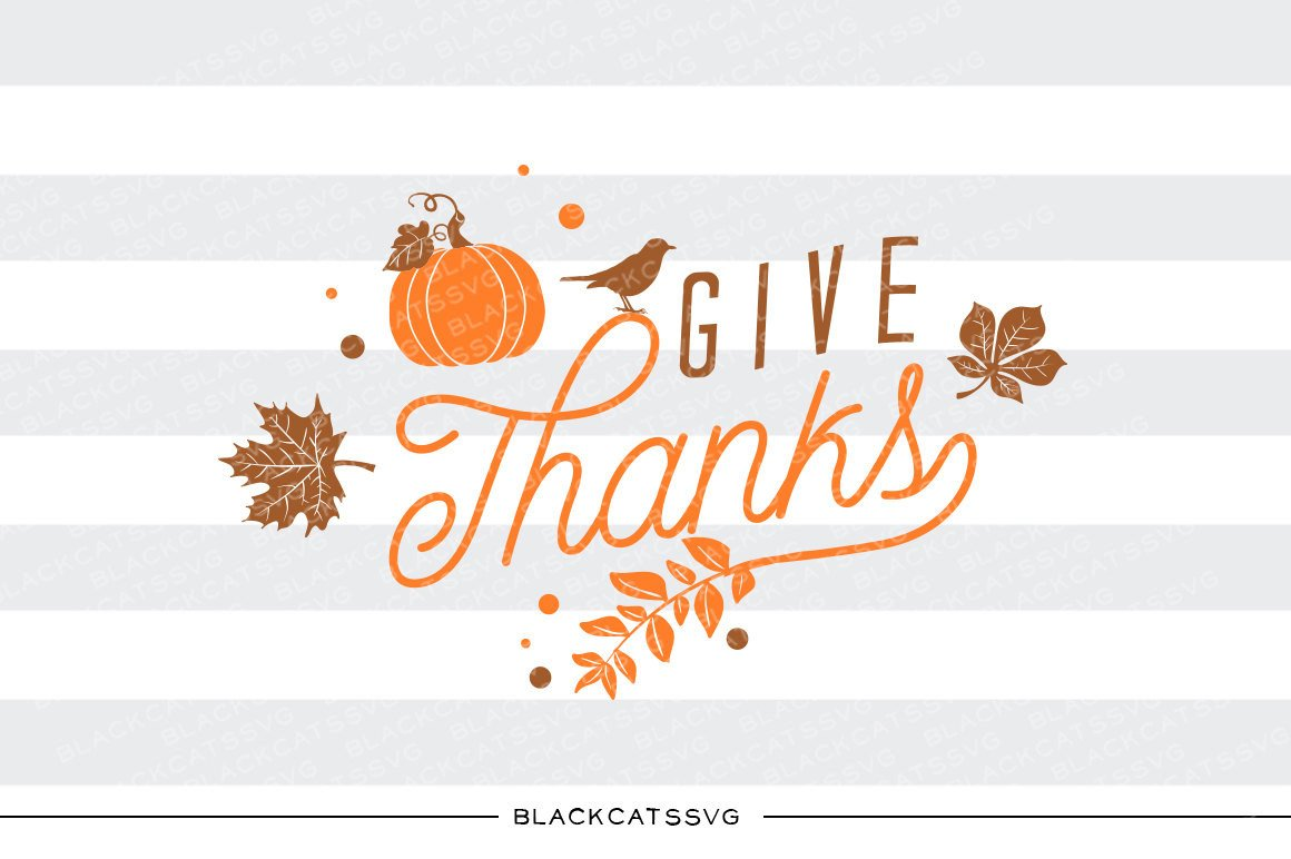 Clipart give thanks jpg black and white download Give thanks - SVG file Cutting File Clipart in Svg, Eps, Dxf, Png for  Cricut & Silhouette - Thanksgiving SVG jpg black and white download