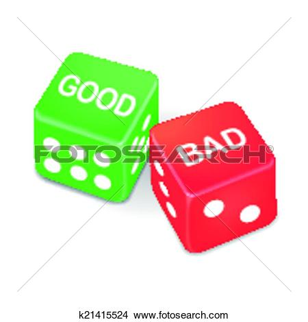 Clipart gut schlecht banner library Clipart of good and bad words on two dice k21415524 - Search Clip ... banner library