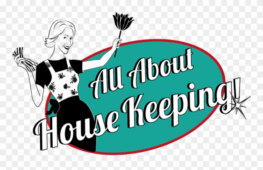 Clipart housekeeping jpg free All About Housekeeping Clipart (#2037320) - PinClipart jpg free