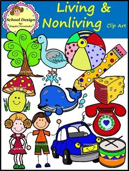Clipart images of living and nonliving things png free library Living and Nonliving - Clip Art (School Design) png free library