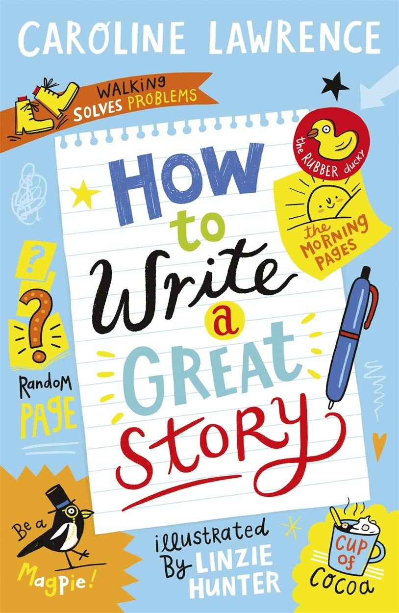 Clipart of an auther writing a story jpg library stock How To Write a Great Story: Amazon.co.uk: Caroline Lawrence: Books jpg library stock