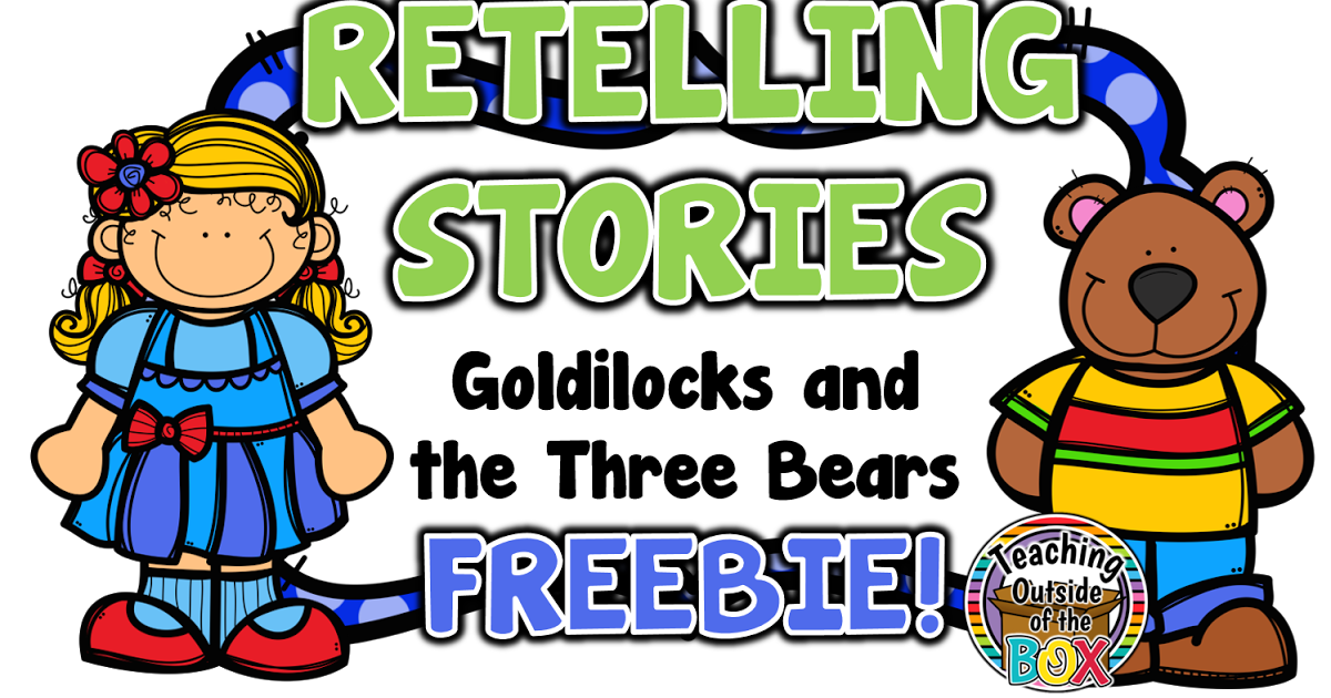 Teaching Outside of the Box...: Retelling Stories - Goldilocks and ... svg freeuse download