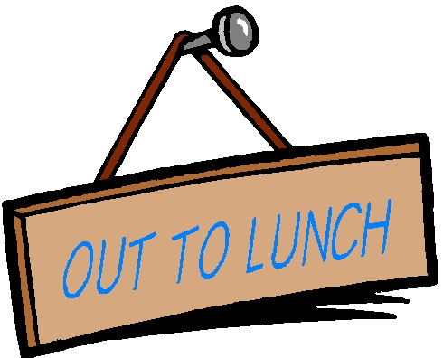 Clipart out to lunch graphic black and white download Out To Lunch Signs Printable | Clipart Panda - Free Clipart Images graphic black and white download