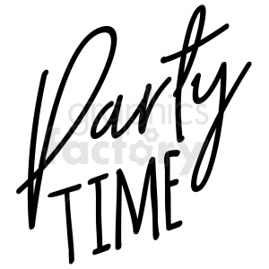 Clipart party time picture black and white party time typography vector art clipart. Royalty-free clipart # 409386 picture black and white
