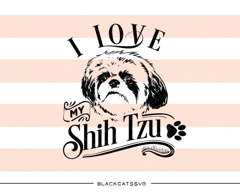 Clipart shitzu clip library library I love my Shih Tzu - SVG file Cutting File Clipart in Svg, Eps, Dxf ... clip library library