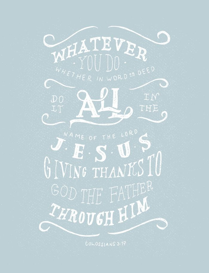 Collasians 3 clipart image royalty free stock 31/52: Colossians 3:17 Art Print | Faith | Colossians 3, Printable ... image royalty free stock
