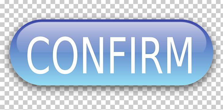 Confirm clipart banner freeuse download Confirm PNG, Clipart, Area, Blue, Blue Button, Brand, Confirm Free ... banner freeuse download