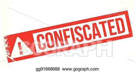 Confiscate clipart png royalty free stock Vector Illustration - Confiscated rubber stamp. EPS Clipart ... png royalty free stock