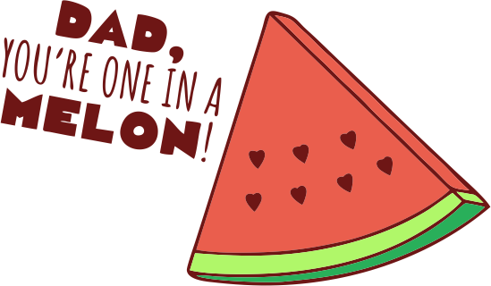 Dad you are one in a melon clipart clip art royalty free stock Dad You\'re One In A Melon! T-Shirt (Fathers and 50 similar items clip art royalty free stock