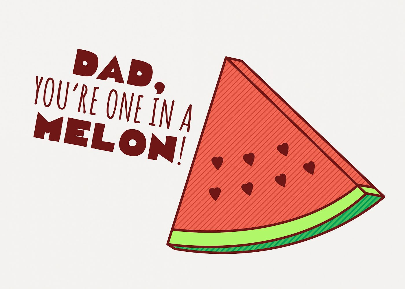 Dad you are one in a melon clipart transparent download Dad, You\'re One In a Melon transparent download