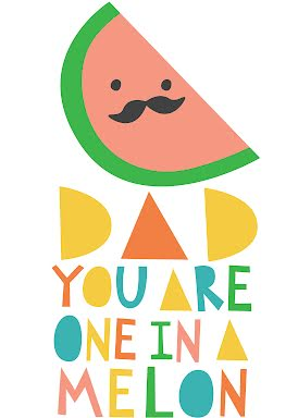 Dad you are one in a melon clipart clip freeuse library Cards by Hello Miss May at Cardly clip freeuse library