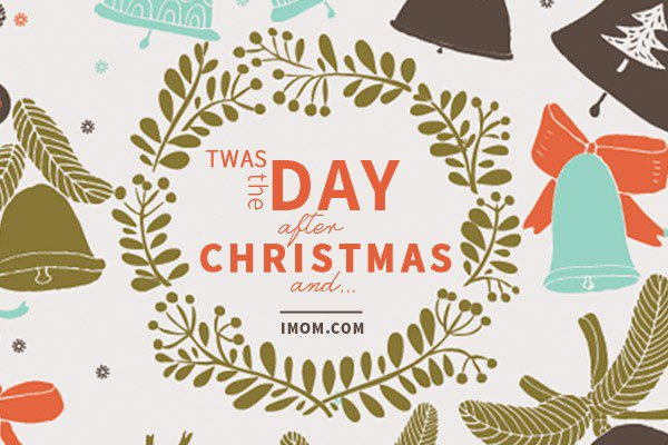 Day after christmas clipart clipart free stock Twas the Day after Christmas and... - iMom clipart free stock