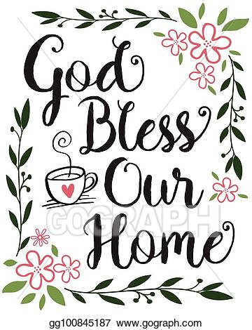 Design home clipart clipart transparent Vector Illustration - God bless our home calligraphy typography ... clipart transparent