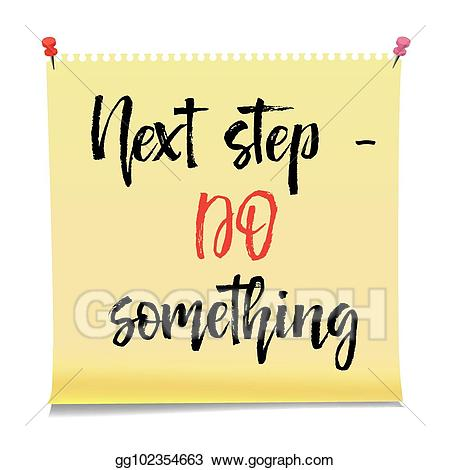 Do something clipart picture royalty free stock EPS Illustration - Next step do something note paper with motivation ... picture royalty free stock