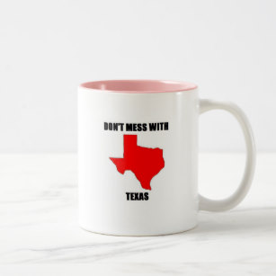 Don t mess with texas coffee mug clipart png Don;t Mess With Texas Two-Tone Coffee Mug png